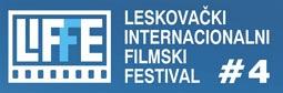 LIFFE 4. Leskovački internacionalni filmski festival